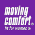 Moving Comfort - fit for women